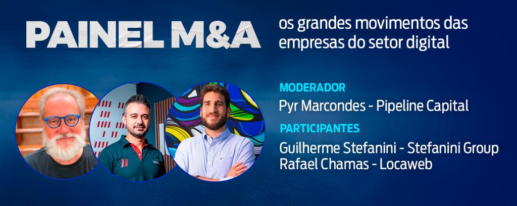 Painel M&A - os grandes movimentos das empresas do setor digital