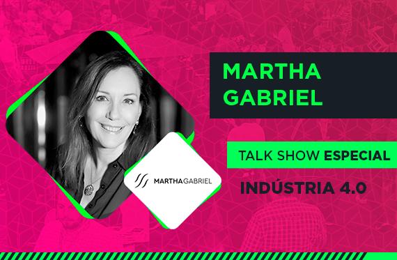 Martha Gabriel - Talk Show Especial