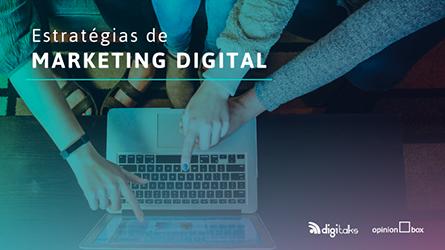 EBOOK | Estratégias de Marketing Digital | Parceria OPINION BOX