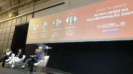 Foto: Debate com mulheres, sobre mulheres na transformação digital, no Expo Fórum Digitalks 2019.